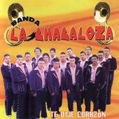 Te Dije Corazón de Banda La Chacaloza De Jerez Zacatecas