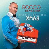 Beautiful Beautiful XMAS by Rocco De Villiers