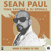 When It Comes To You (DJ Spinall Remix) di Sean Paul