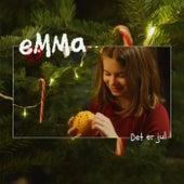 Det er jul by Emma