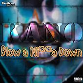 Blow a Nigga Down (Prod. By Beatzera/Izak) by Kano