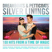 Dreamboats & Petticoats - Silver Linings by Various Artists