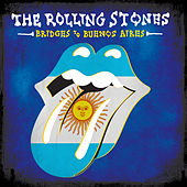 Bridges To Buenos Aires (Live) by The Rolling Stones