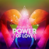 Power Of Love de Mona Morena