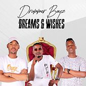 Dreams & Wishes de Drummer Boyz