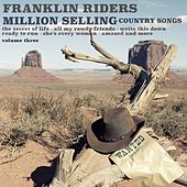 Million Selling Country Songs, Volume 3 by Franklin Riders