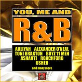 You, Me and R&B von Various Artists