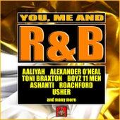 You, Me and R&B de Various Artists