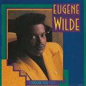 I Choose You (Tonight) de Eugene Wilde