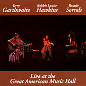 Live At The Great American Music Hall by Terry Garthwaite