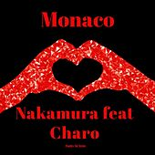 Monaco (feat. Charo) de NAKAMURA