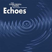 Echoes by Concordia Choir