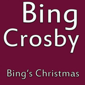 Bing's Christmas von Bing Crosby