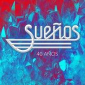 40 Años by Los Sueños