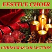 Festive Choir Christmas Collection de Various Artists