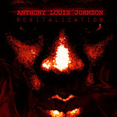 Revitalization by Anthony Louis Johnson