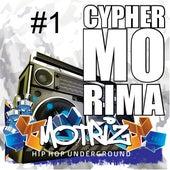 Cypher Mo Rima #1 by Raga Luke, Will, Serbêto, Bandoland's, Liza, Hommer, Psyco