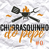 Churraquinho do Pepê  #0 (Ao Vivo) by Pepê Figueiredo