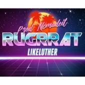 LikeLuther de Rugrrat