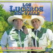 La historia continua de Los Luceros Del Valle