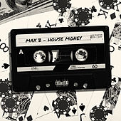 House Money de Max B