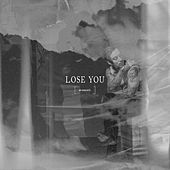 Lose You (acoustic) by Noah Gundersen