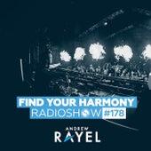 Find Your Harmony Radioshow #178 von Andrew Rayel