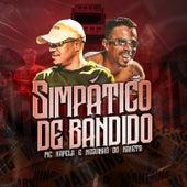 Simpático de Bandido by MC Kapela