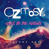 Eyes to the Future, Vol. 1 by Ozmosys