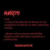 Anarchy by Brandonwants2die