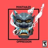 Oppression von minthaze
