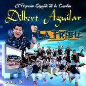 Vol. 3 von Dilbert Aguilar y su Orquesta La Tribu