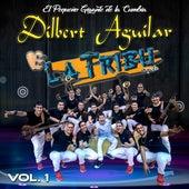 Vol. 1 von Dilbert Aguilar y su Orquesta La Tribu