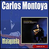 Malaguena (Album of 1961) by Carlos Montoya