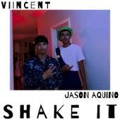 Shake It de Viincent