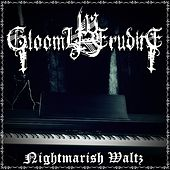 Nightmarish Waltz by Gloomy Erudite