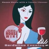 A Glass of House Wine - Bardolino Evening de Various Artists