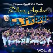 Vol. 2 von Dilbert Aguilar y su Orquesta La Tribu