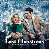 George Michael & Wham! Last Christmas: The Original Motion Picture Soundtrack de George Michael