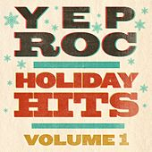 Yep Roc Holiday Hits:  Volume 1 von Various Artists