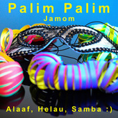 Palim Palim von Jamom