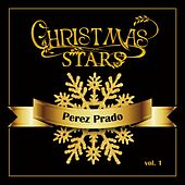 Christmas Star: Perez Prados, Vol. 1 by Perez Prado