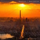 Monolith / Destination de Alternat