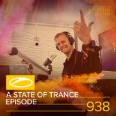 ASOT 938 - A State Of Trance Episode 938 von Armin Van Buuren