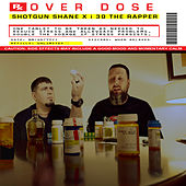 Overdose (Remix) by Shotgun Shane