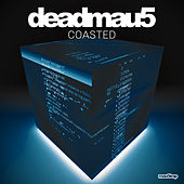 Coasted di Deadmau5