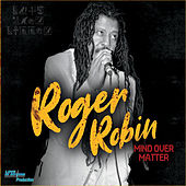 Mind Over Matter de Roger Robin