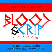 Blood & Crip Riddim by Various Artists