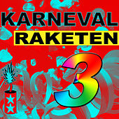 Karneval Raketen Vol. 3 de Various Artists