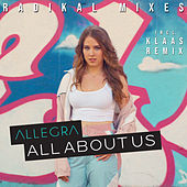 All About Us (Radikal Mixes) de Allegra